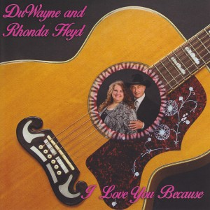DuWayne & Rhonda Heyd