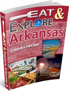 Eat & Explore Arkansas StateGiftsUSA.com/made-in-arkansas